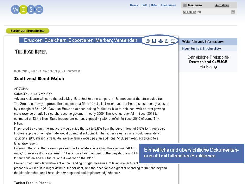 33 Einheitliche und übersichtliche Dokumenten- ansicht mit hilfreichen Funktionen Drucken, Speichern, Exportieren, Merken; Versenden