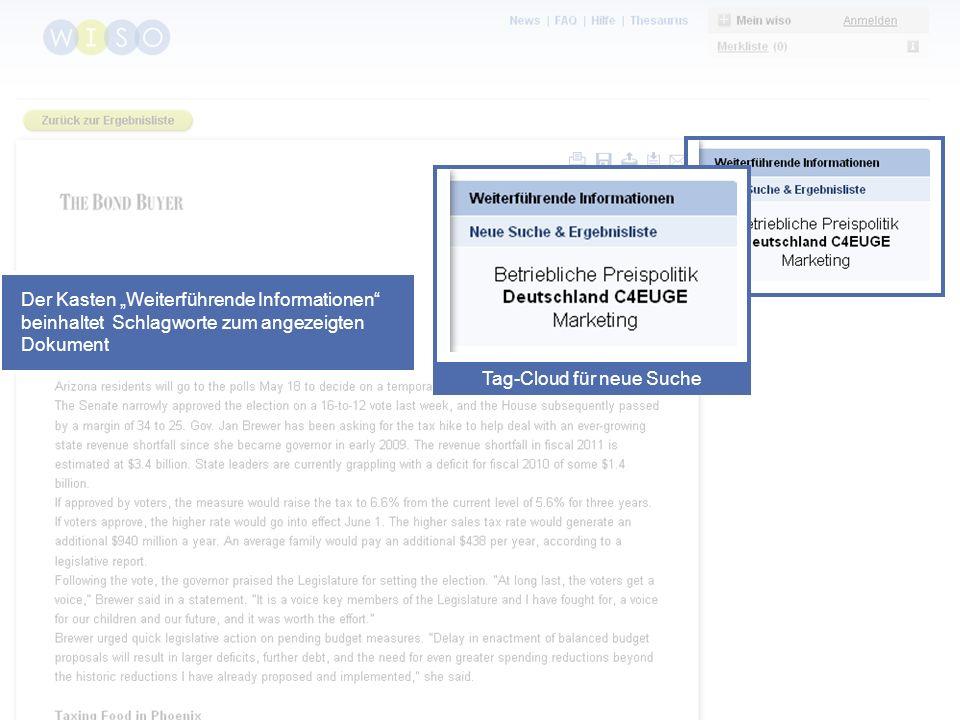 34 Der Kasten Weiterführende Informationen beinhaltet Schlagworte zum angezeigten Dokument Tag-Cloud für neue Suche