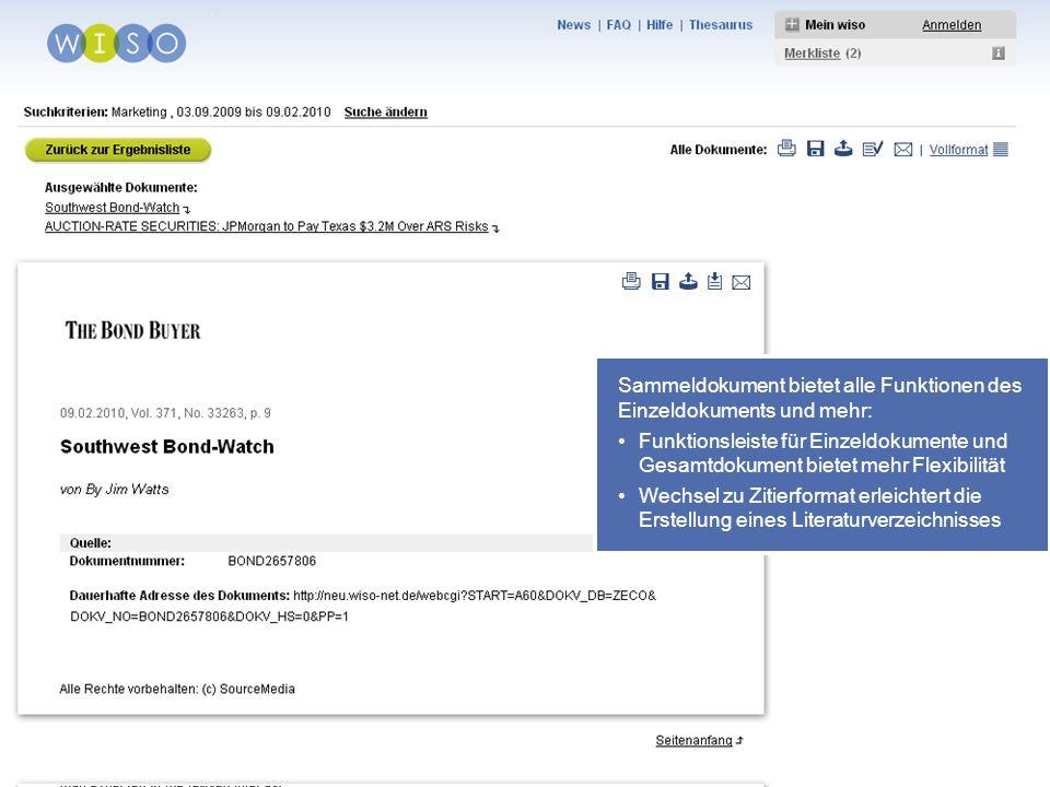 39 Sammeldokument bietet alle Funktionen des Einzeldokuments und mehr: Funktionsleiste für Einzeldokumente und Gesamtdokument bietet mehr Flexibilität Wechsel zu Zitierformat erleichtert die Erstellung eines Literaturverzeichnisses
