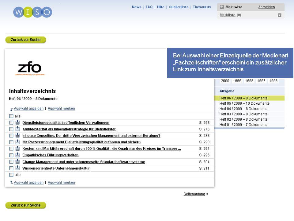 42 Bei Auswahl einer Einzelquelle der Medienart Fachzeitschriften erscheint ein zusätzlicher Link zum Inhaltsverzeichnis