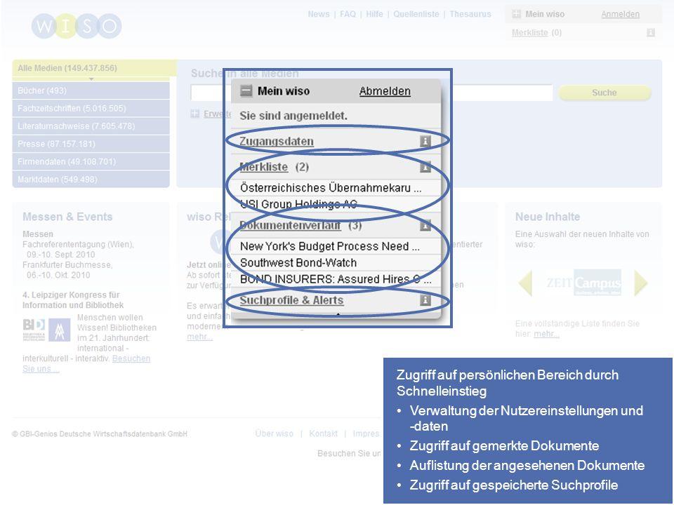 48 Zugriff auf persönlichen Bereich durch Schnelleinstieg Zugriff auf persönlichen Bereich durch Schnelleinstieg Verwaltung der Nutzereinstellungen und -daten Zugriff auf gemerkte Dokumente Auflistung der angesehenen Dokumente Zugriff auf gespeicherte Suchprofile