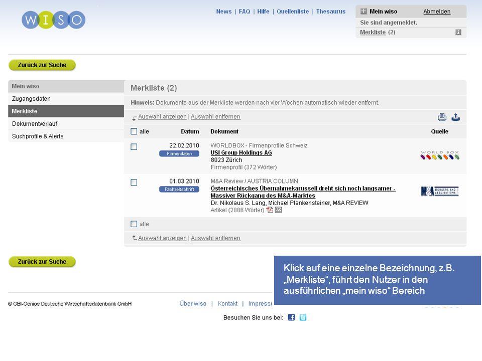 50 Klick auf eine einzelne Bezeichnung, z.B. Merkliste, führt den Nutzer in den ausführlichen mein wiso Bereich