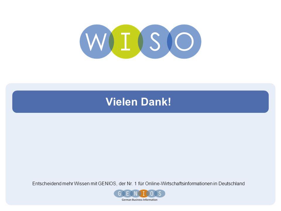 Vielen Dank! Entscheidend mehr Wissen mit GENIOS, der Nr. 1 für Online-Wirtschaftsinformationen in Deutschland