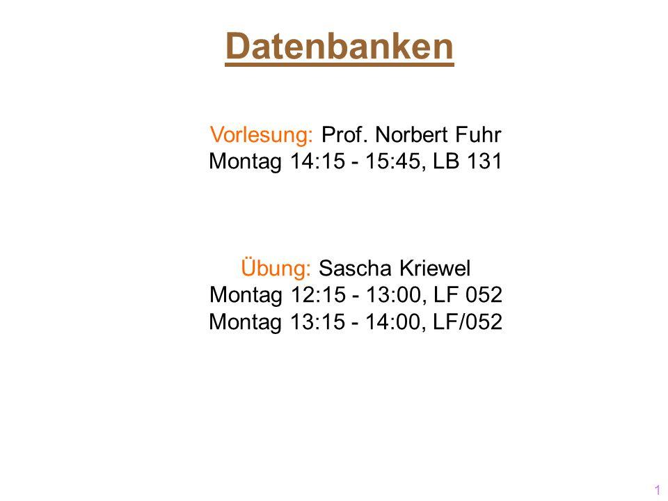 1 DDatenbanken Vorlesung: Prof.
