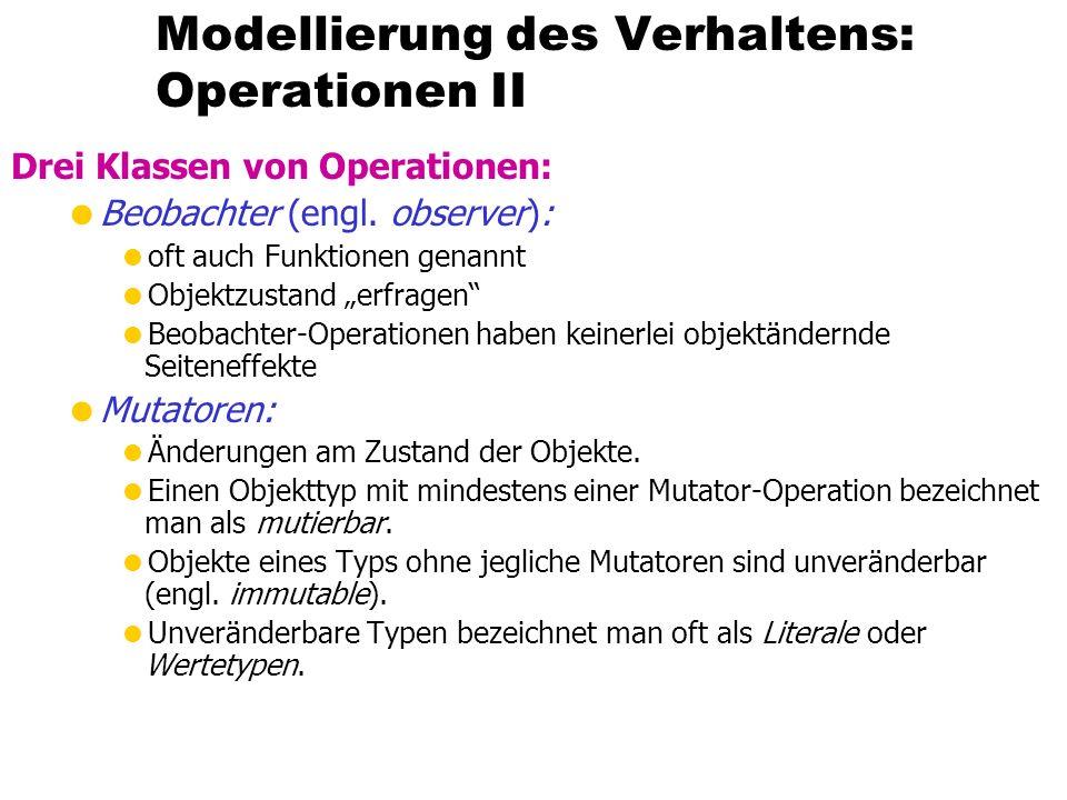 Modellierung des Verhaltens: Operationen II Drei Klassen von Operationen: Beobachter (engl.