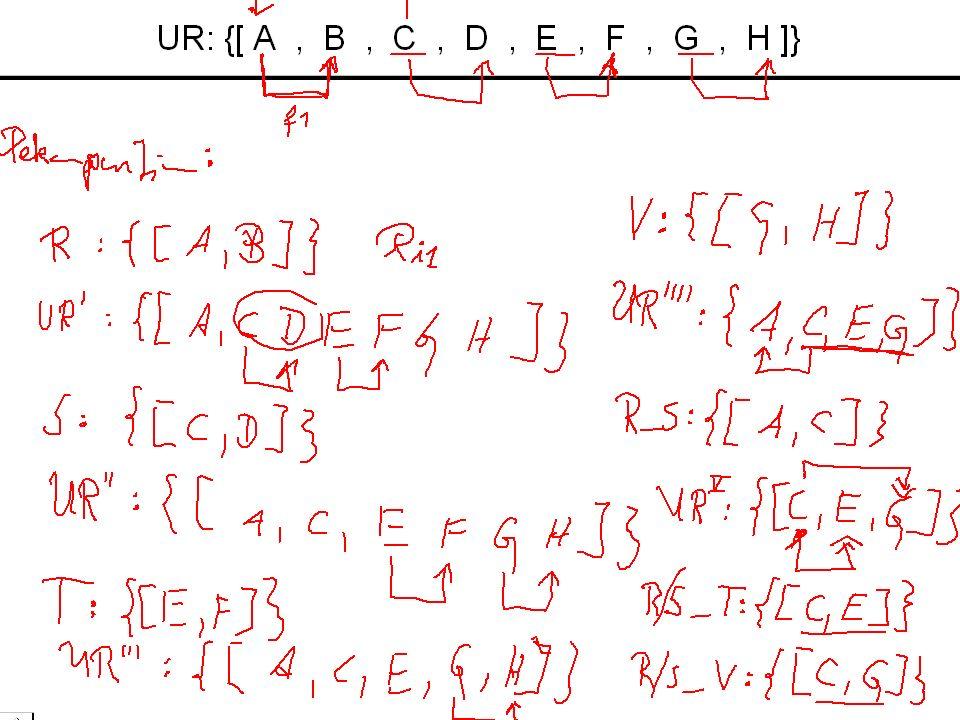 67 UR: {[ A, B, C, D, E, F, G, H ]}