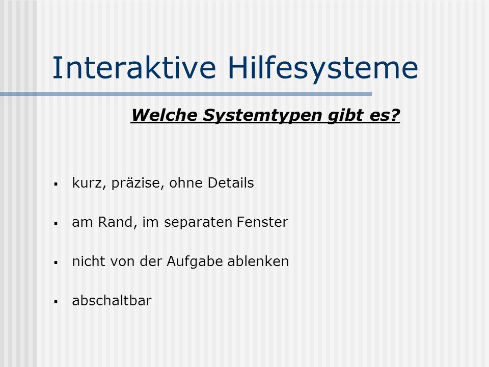 Interaktive Hilfesysteme Welche Systemtypen gibt es.