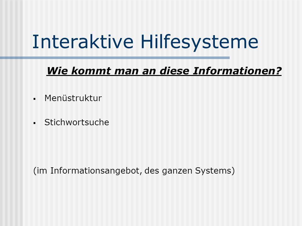 Interaktive Hilfesysteme Für wen sollte man Hilfesysteme konzipieren.