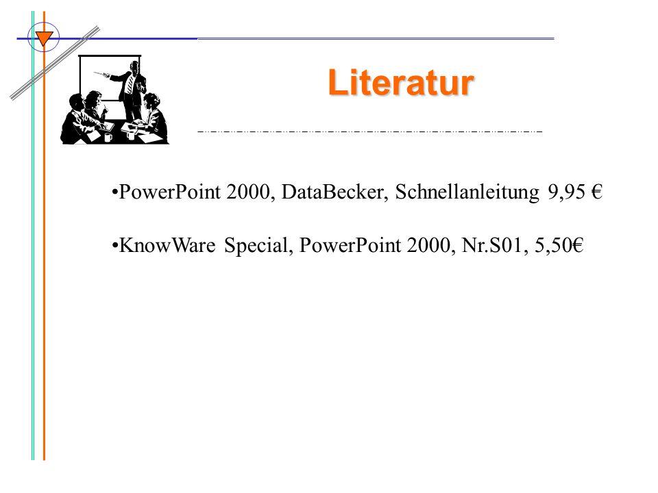 Literatur PowerPoint 2000, DataBecker, Schnellanleitung 9,95 KnowWare Special, PowerPoint 2000, Nr.S01, 5,50