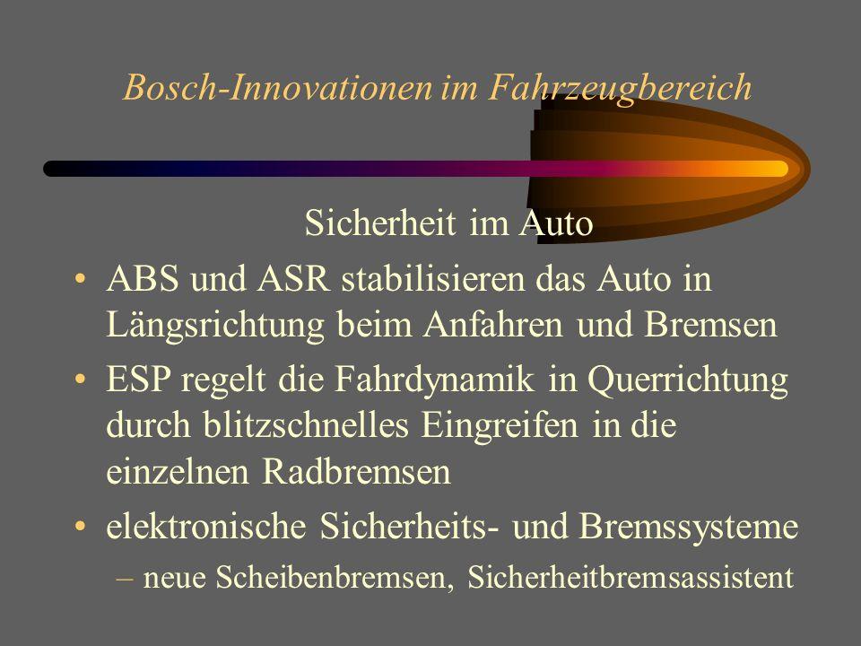 Bosch-Innovationen im Fahrzeugbereich Innovative Lösungen für Kfz-Bordnetze Lambda-Sonde und -Regelung zur Senkung der NOx-Emissionen (der Ausstoß ist