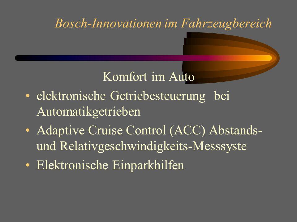 Bosch-Innovationen im Fahrzeugbereich Sensoren und Auslöseelektronik, für Insassenschutzsysteme –Sensoren bei Frontal - und Seitencrash –Sensoren für