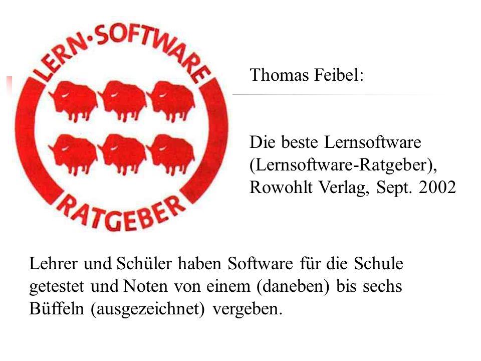 Lehrer und Schüler haben Software für die Schule getestet und Noten von einem (daneben) bis sechs Büffeln (ausgezeichnet) vergeben. Thomas Feibel: Die