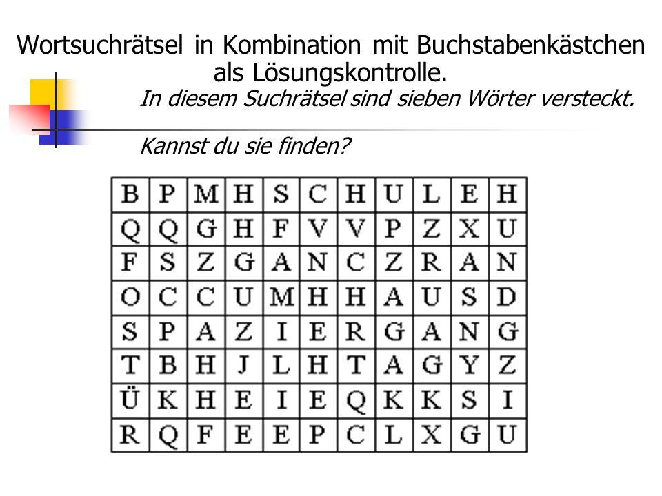 Wortsuchrätsel in Kombination mit Buchstabenkästchen als Lösungskontrolle. In diesem Suchrätsel sind sieben Wörter versteckt. Kannst du sie finden?