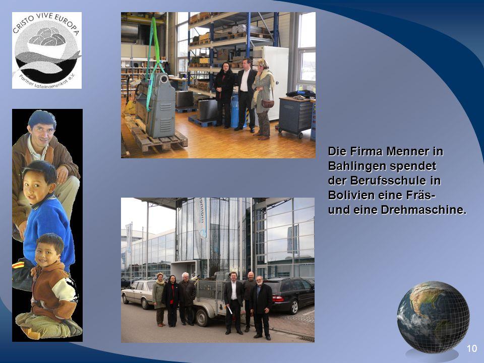 10 Die Firma Menner in Bahlingen spendet der Berufsschule in Bolivien eine Fräs- und eine Drehmaschine.