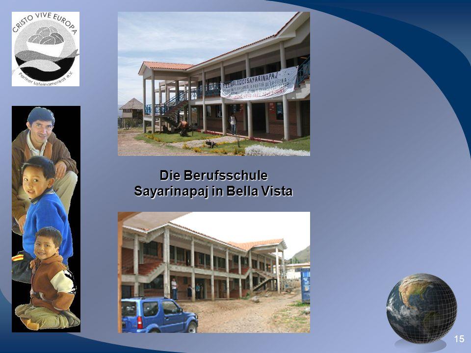 15 Die Berufsschule Sayarinapaj in Bella Vista