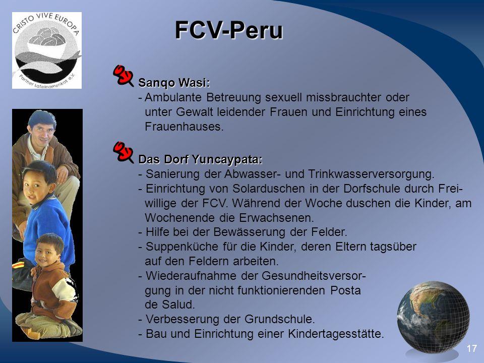 17 FCV-Peru Das Dorf Yuncaypata: - Sanierung der Abwasser- und Trinkwasserversorgung. - Einrichtung von Solarduschen in der Dorfschule durch Frei- wil
