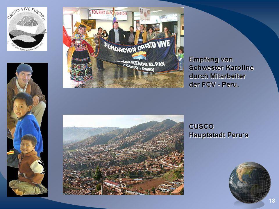 18 Empfang von Schwester Karoline durch Mitarbeiter der FCV - Peru. CUSCO Hauptstadt Perus