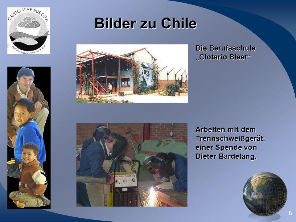 8 Bilder zu Chile Die Berufsschule Clotario Blest Arbeiten mit dem Trennschweißgerät, einer Spende von Dieter Bardelang.
