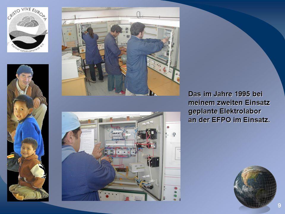 9 Das im Jahre 1995 bei meinem zweiten Einsatz geplante Elektrolabor an der EFPO im Einsatz.
