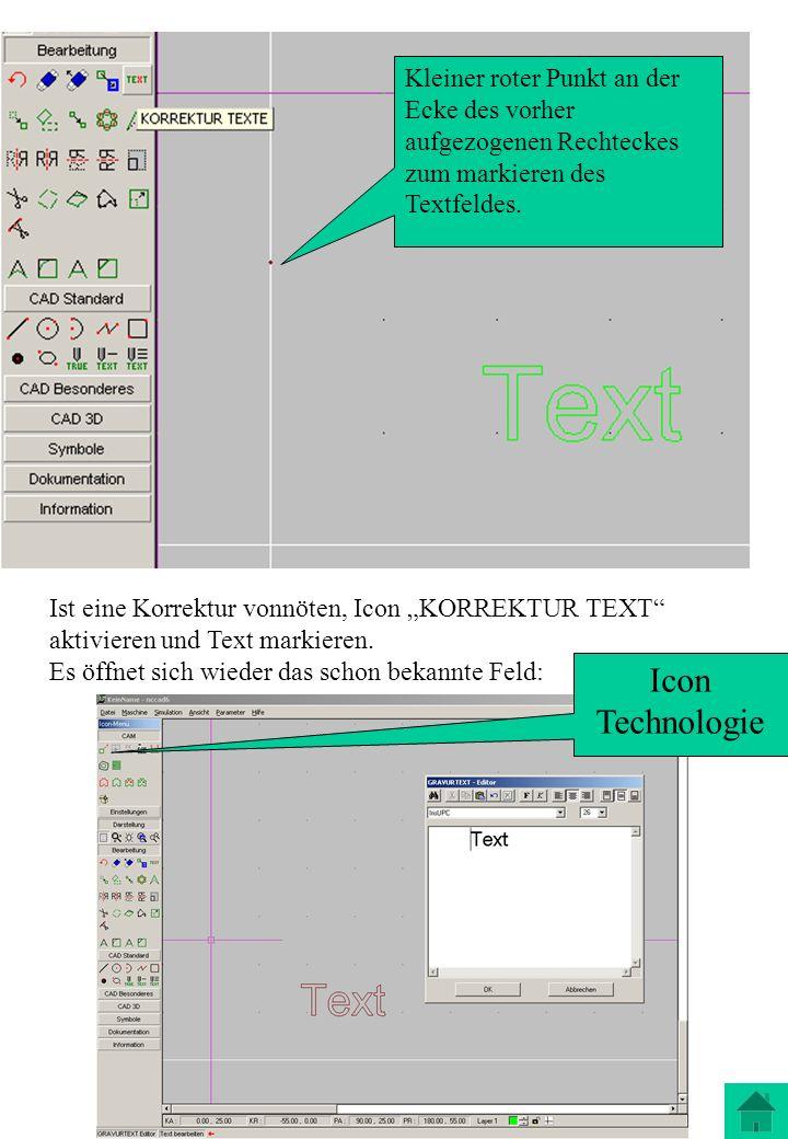Ist eine Korrektur vonnöten, Icon KORREKTUR TEXT aktivieren und Text markieren. Es öffnet sich wieder das schon bekannte Feld: Kleiner roter Punkt an