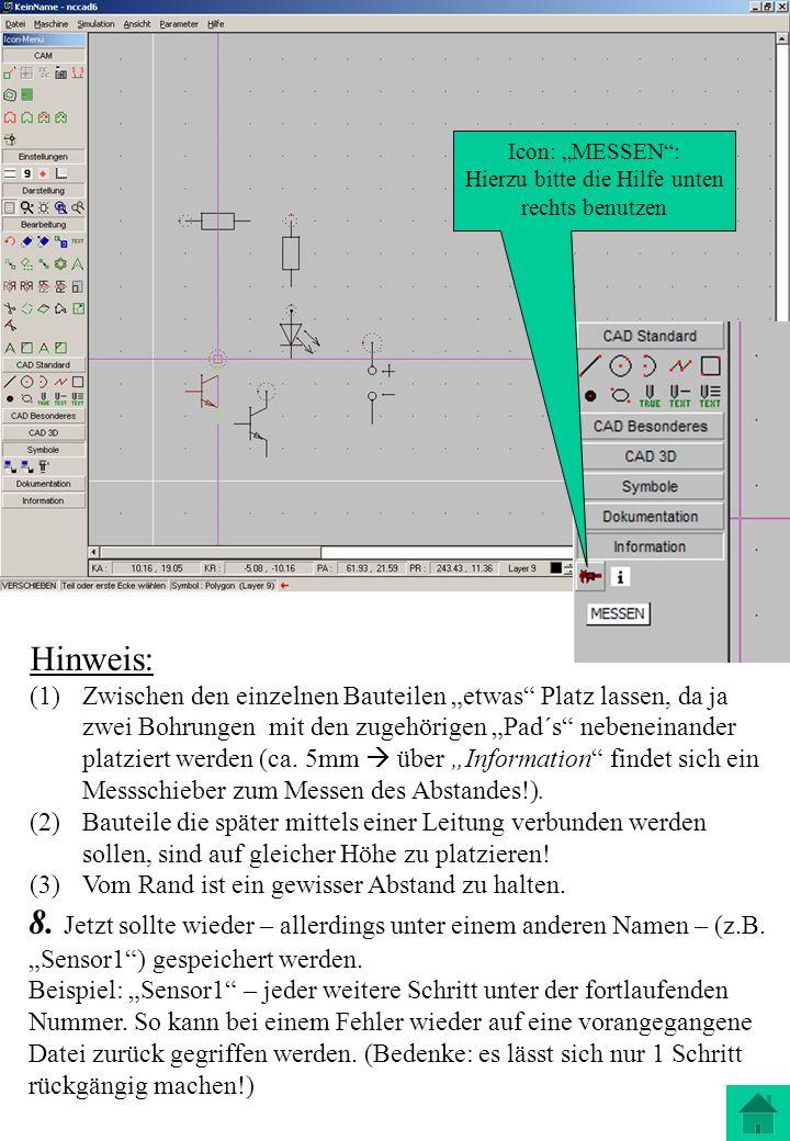 8. Jetzt sollte wieder – allerdings unter einem anderen Namen – (z.B. Sensor1) gespeichert werden. Beispiel: Sensor1 – jeder weitere Schritt unter der