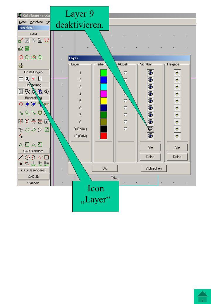 Icon Layer Layer 9 deaktivieren.