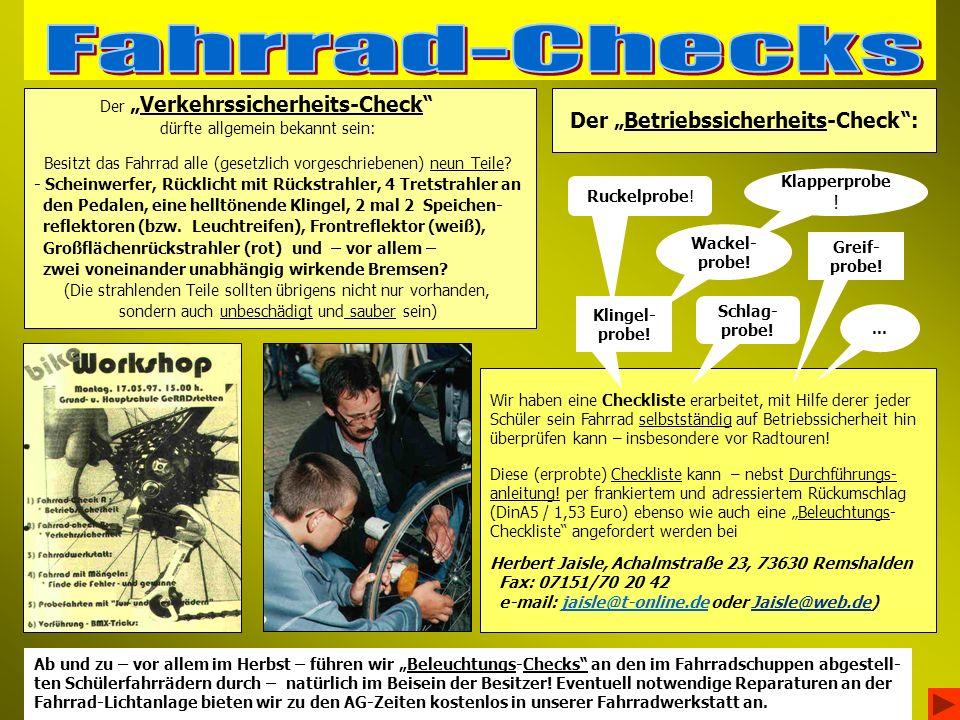 DerVerkehrssicherheits-Check dürfte allgemein bekannt sein: Besitzt das Fahrrad alle (gesetzlich vorgeschriebenen) neun Teile.