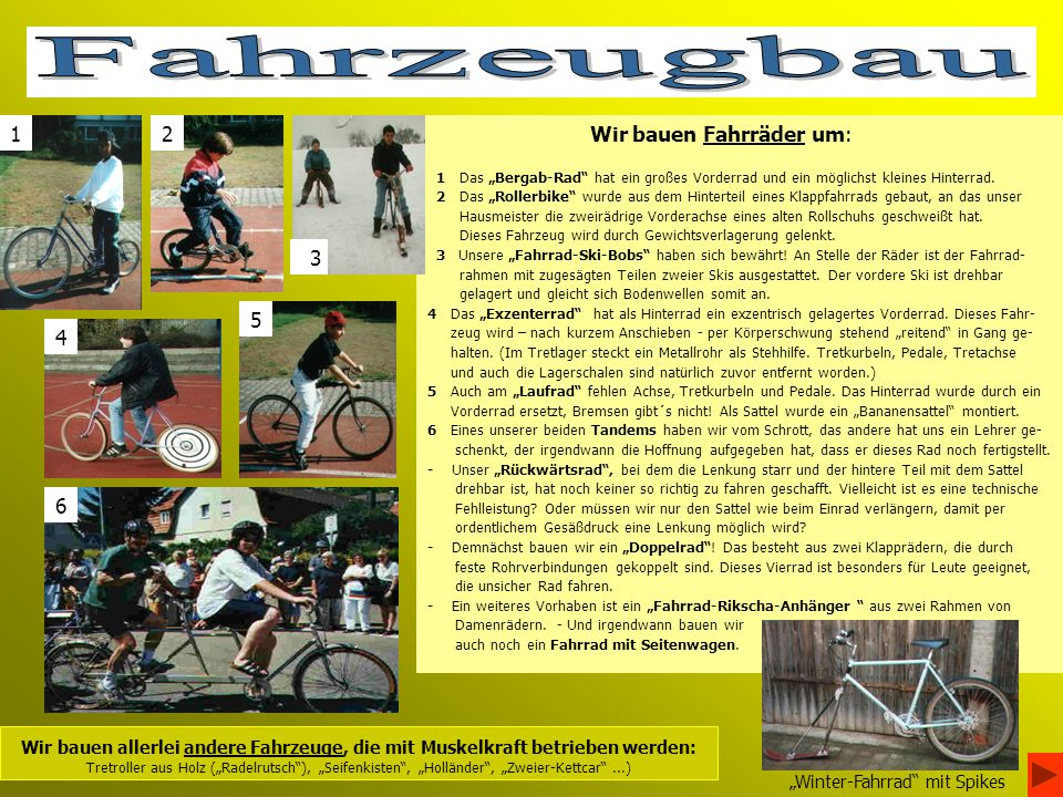 Wir bauen Fahrräder um: 1 Das Bergab-Rad hat ein großes Vorderrad und ein möglichst kleines Hinterrad.