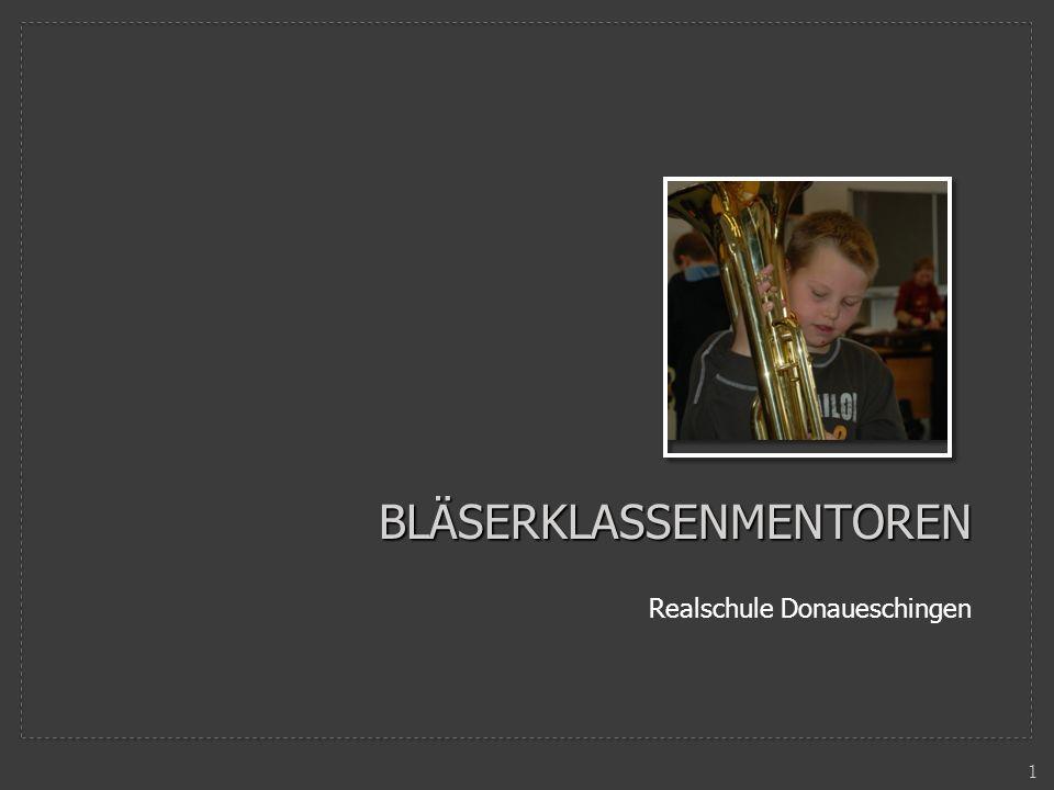 BLÄSERKLASSENMENTOREN Realschule Donaueschingen 1