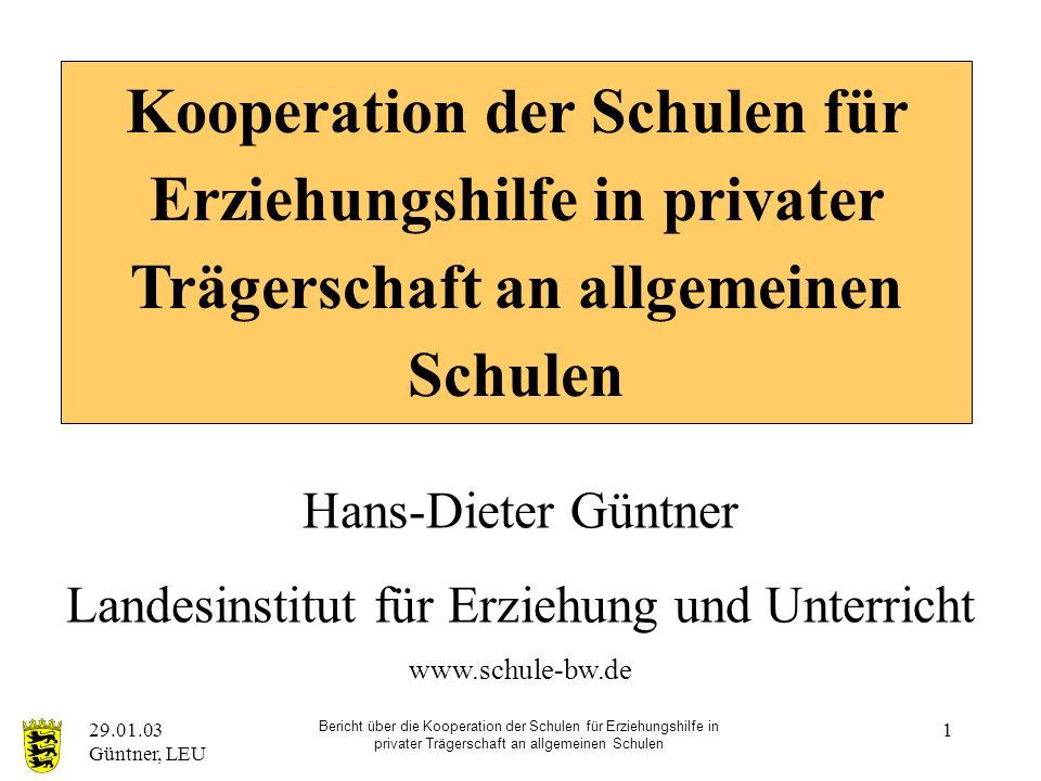 29.01.03 Güntner, LEU Bericht über die Kooperation der Schulen für Erziehungshilfe in privater Trägerschaft an allgemeinen Schulen 2 3.