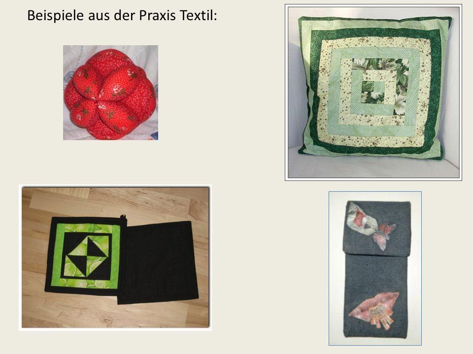 Beispiele aus der Praxis Textil: