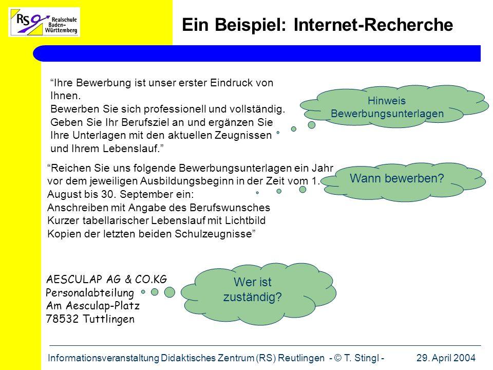 29. April 2004Informationsveranstaltung Didaktisches Zentrum (RS) Reutlingen - © T. Stingl - Ein Beispiel: Internet-Recherche AESCULAP AG & CO.KG Pers