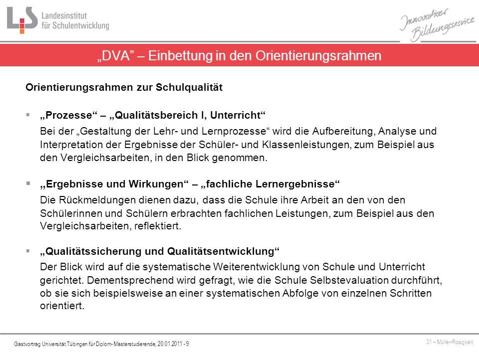 Platzhalter Gastvortrag Universität Tübingen für Diplom- Masterstudierende, 20.01.2011 - 9 31 – Müller-Rosigkeit DVA – Einbettung in den Orientierungs