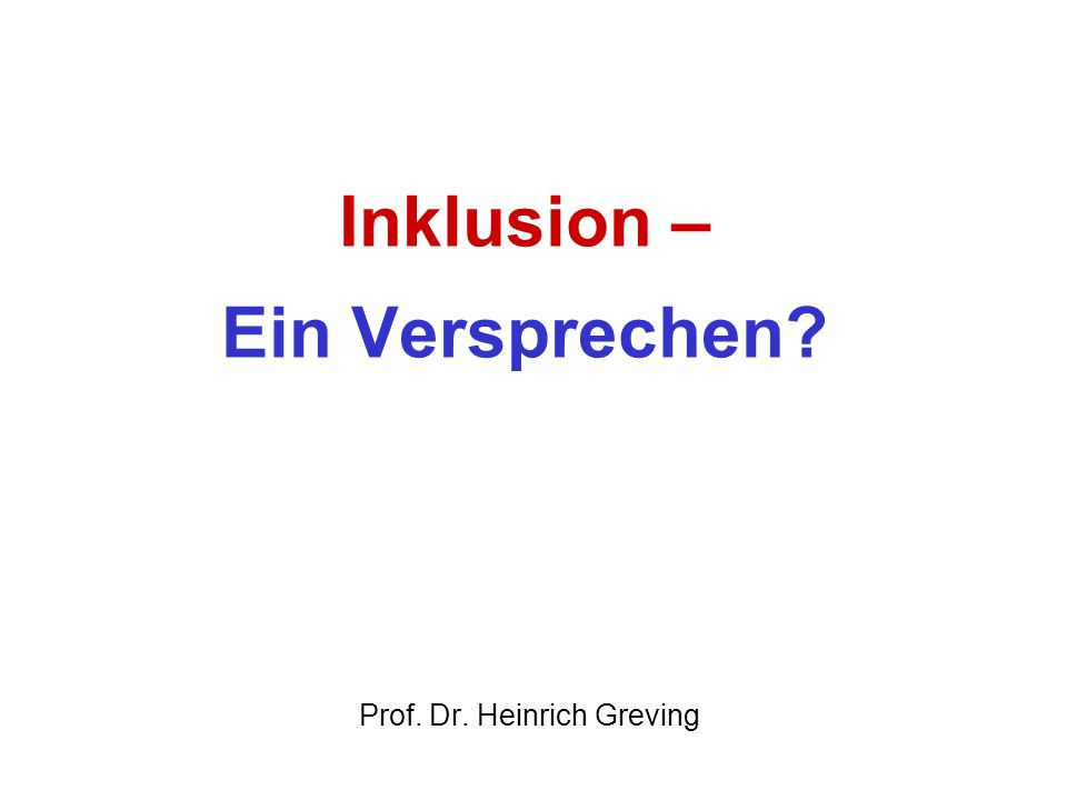 31 Literatur Anken, L.; Konstruktivismus und Inklusion im Dialog; Heidelberg, 2010 Dederich, M./ Greving, H./Mürner, Chr./Rödler, P.