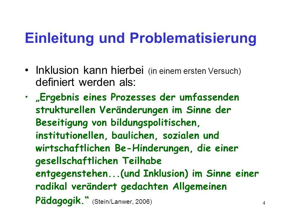 3 Einleitung und Problematisierung Inklusion ist schillernd in aller Munde: * Salamanca-Erklärung (1994) * Inclusive Studies und/oder Inclusive Educat