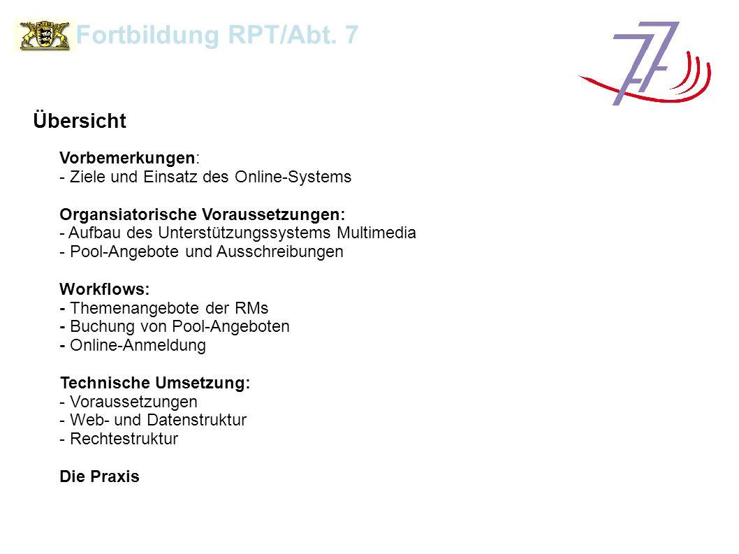 Vorbemerkungen Fortbildung RPT/Abt.