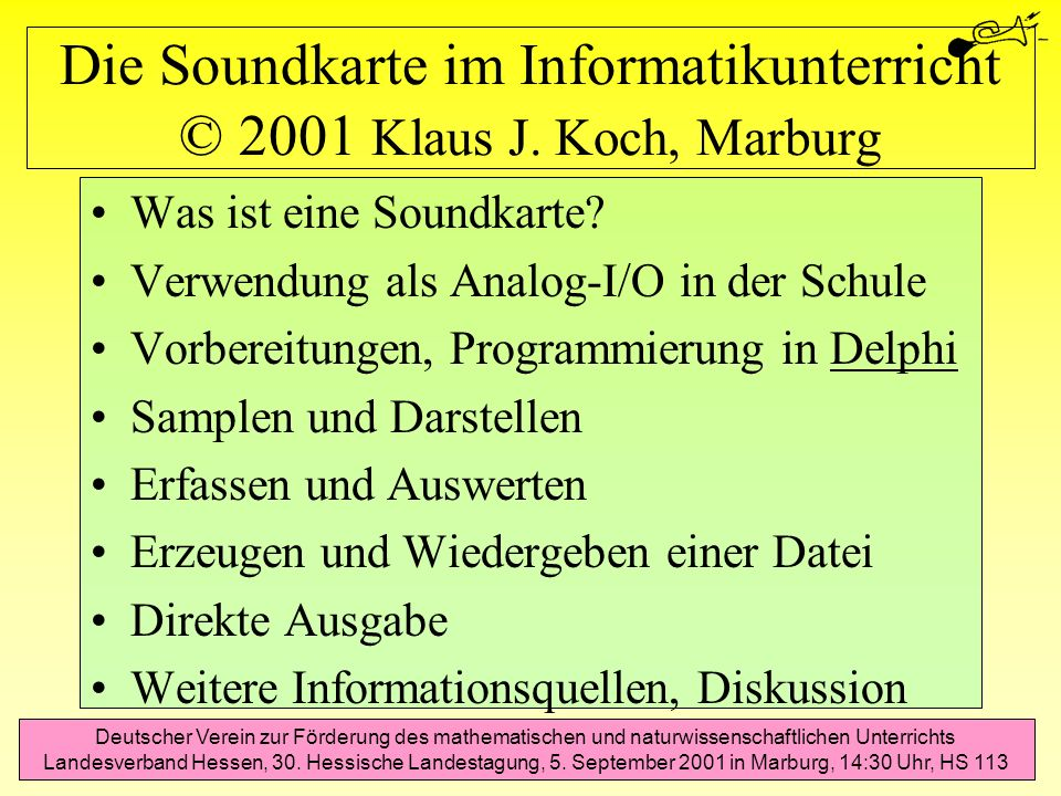 Erzeugen und Wiedergeben einer Datei Für das programmgesteuerte Abspielen einer Sound-Datei gibt es mehrere Möglichkeiten: Unit MMSystem: SndPlaySound( Clock.wav ,0) Unit Classes: TMemoryStream Komponente TMediaPlayer: MediaPlayer1.Filename := Clock.wav ; MediaPlayer1.