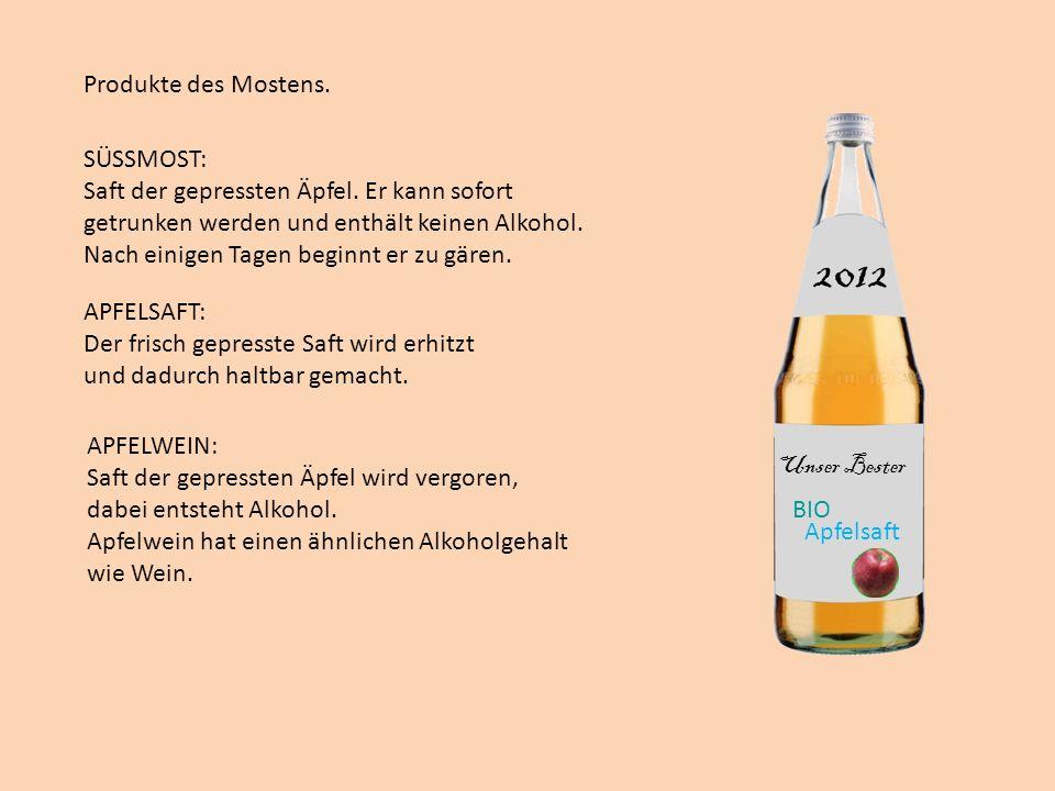 APFELWEIN: Saft der gepressten Äpfel wird vergoren, dabei entsteht Alkohol. Apfelwein hat einen ähnlichen Alkoholgehalt wie Wein. Produkte des Mostens
