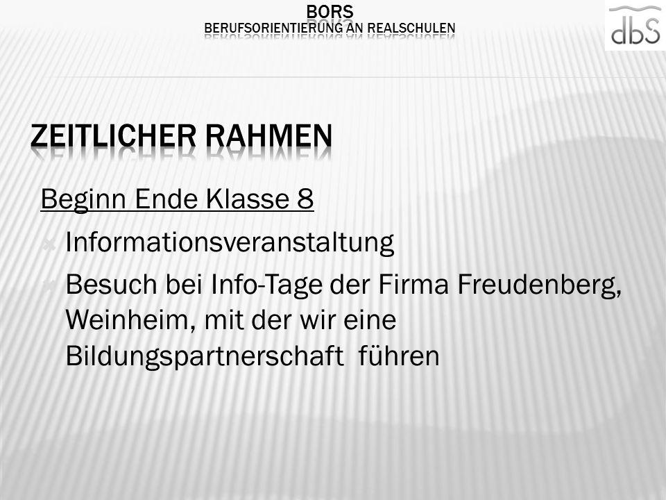 Beginn Ende Klasse 8 Informationsveranstaltung Besuch bei Info-Tage der Firma Freudenberg, Weinheim, mit der wir eine Bildungspartnerschaft führen