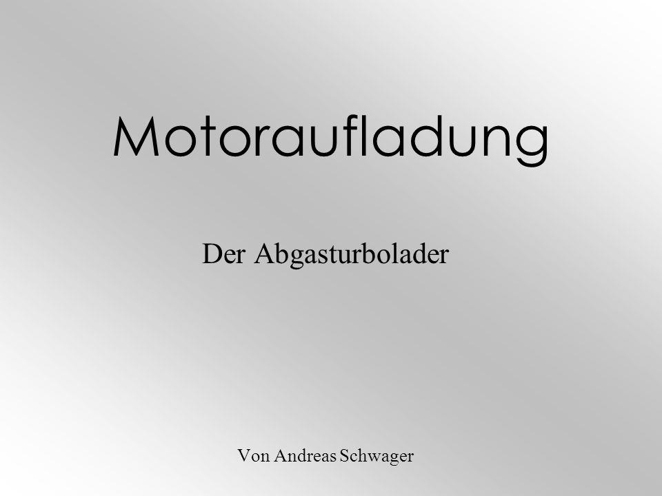 Motoraufladung Der Abgasturbolader Von Andreas Schwager
