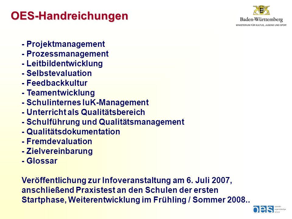 OES-Handreichungen - Projektmanagement - Prozessmanagement - Leitbildentwicklung - Selbstevaluation - Feedbackkultur - Teamentwicklung - Schulinternes