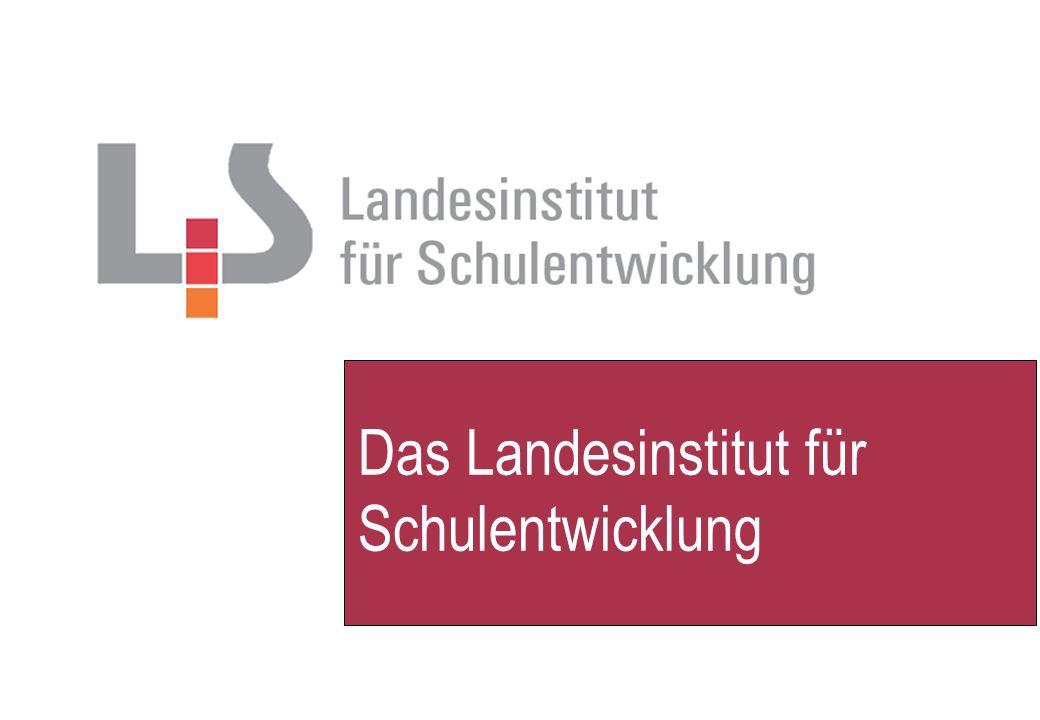 Das Landesinstitut für Schulentwicklung