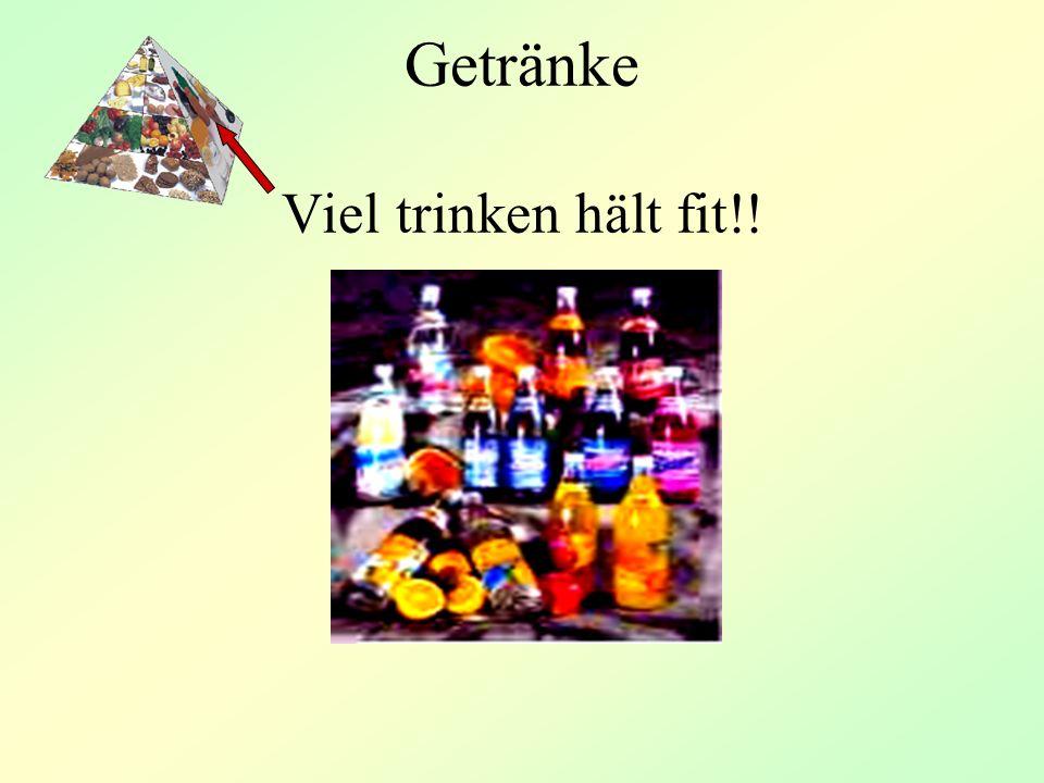 Getränke Viel trinken hält fit!!