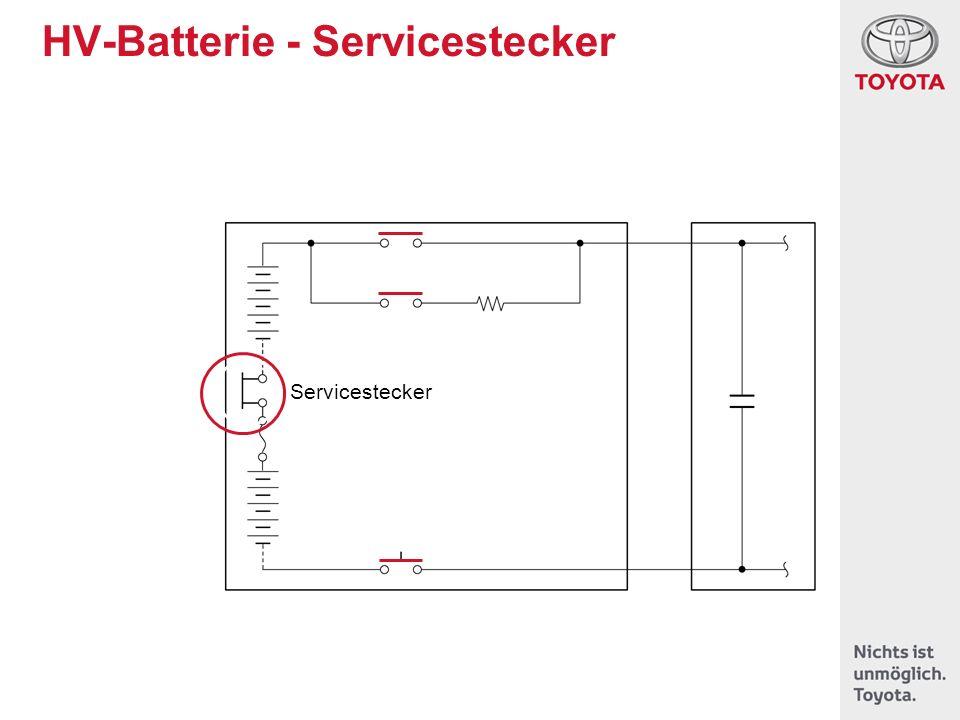 HV-Batterie - Servicestecker Servicestecker