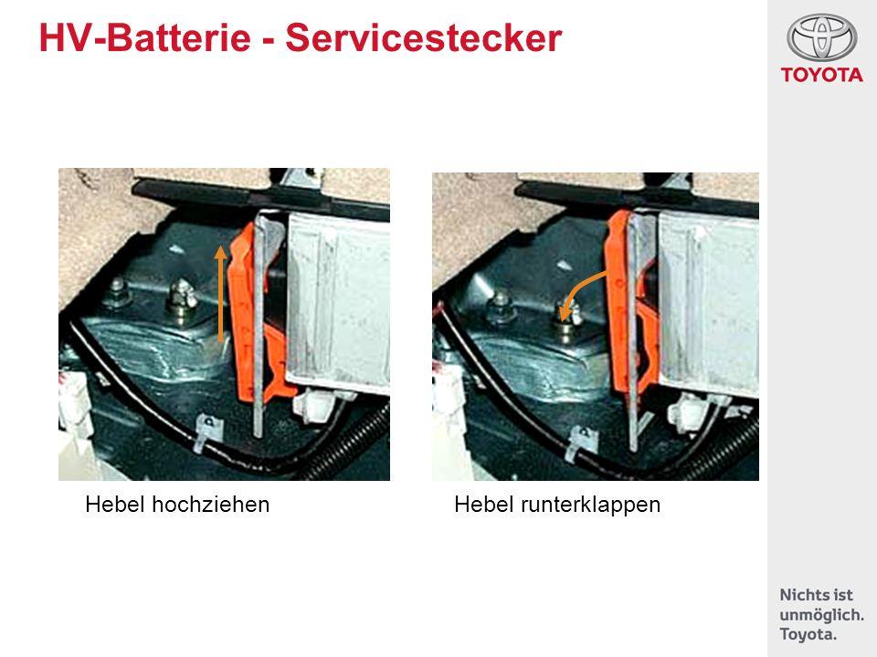 HV-Batterie - Servicestecker Hebel hochziehenHebel runterklappen