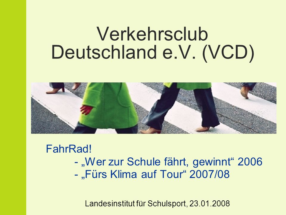 Verkehrsclub Deutschland e.V. (VCD) FahrRad.