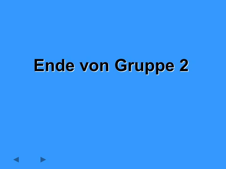 Ende von Gruppe 2