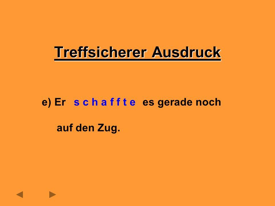 f) Friedrich Schiller, der in Marbach geboren wurde, zahlreiche Balladen.