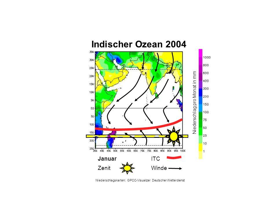 Indischer Ozean 2004 Januar WindeZenit ITC Niederschlag pro Monat in mm Niederschlagskarten: GPCC-Visualizer Deutscher Wetterdienst