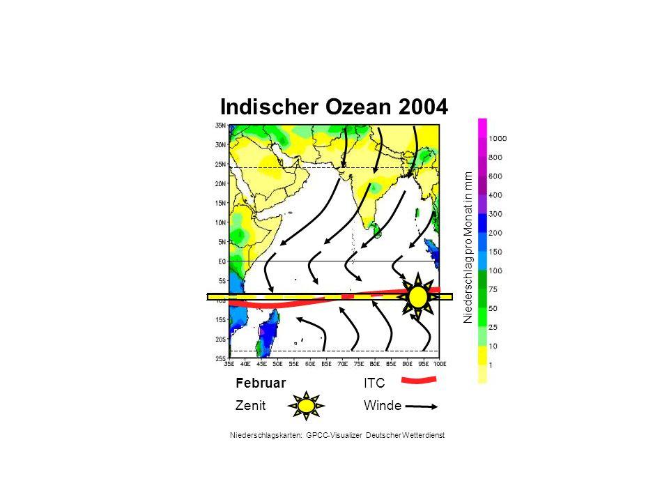 Niederschlag pro Monat in mm Februar WindeZenit ITC Indischer Ozean 2004 Niederschlagskarten: GPCC-Visualizer Deutscher Wetterdienst